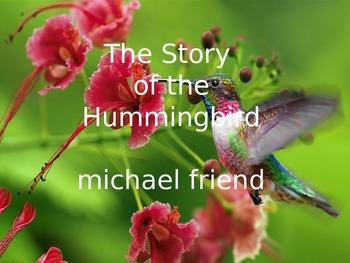 THE STORY OF THE HUMMINGBIRD