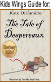 THE TALE OF DESPEREAUX by Kate DiCamillo, Winner of the Newbery Medal