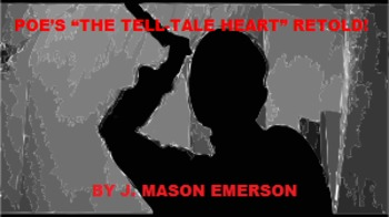 """POE'S """"THE TELL-TALE HEART"""" RETOLD! (FUN HANDOUTS, TESTS, CCSS, 44 PAGES)"""