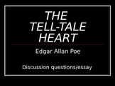 THE TELL-TALE HEART DISCUSSION QUESTIONS AND FIVE PARAGRAP