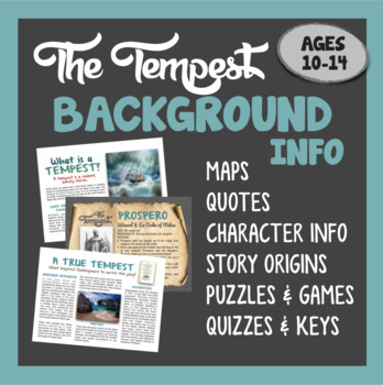 THE TEMPEST - Background Information & Introduction Packet