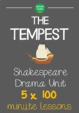 THE TEMPEST Shakespeare Drama Unit (5 x 100 min drama lessons) NO PREP!