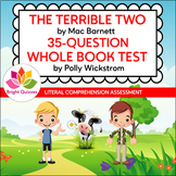 THE TERRIBLE TWO |  PRINTABLE WHOLE BOOK TEST | 35 MULTIPL