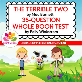 THE TERRIBLE TWO |  PRINTABLE WHOLE BOOK TEST | 35 MULTIPLE CHOICE QUESTIONS
