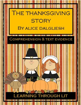 THE THANKSGIVING STORY by Alice Dalgliesh- Comprehension & Text Evidence