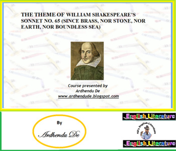 THE THEME OF WILLIAM SHAKESPEARE'S SONNET NO. 65