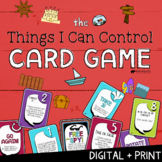 THE THINGS I CAN CONTROL CARD GAME! A Fun Social Emotional Learning Game