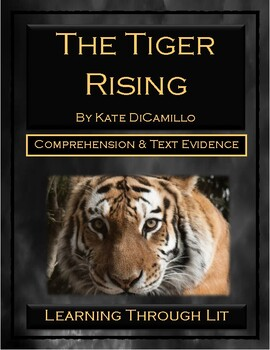 Kate DiCamillo THE TIGER RISING - Comprehension & Text Evidence