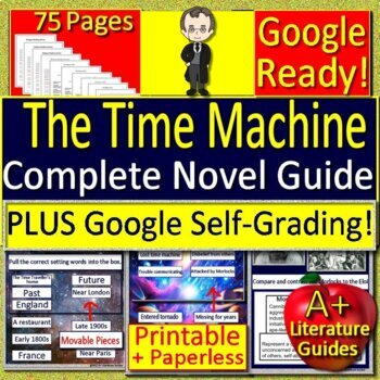 The Time Machine Novel Study Unit Use With OR Without Google Drive