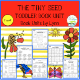 THE TINY SEED TODDLER BOOK UNIT