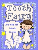 THE TOOTH FAIRY {DENTAL HEALTH FREEBIE}