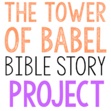 THE TOWER OF BABEL: Bible Story Brochure Project Activity, Christian Resource