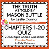 THE TRUTH AS TOLD BY MASON BUTTLE | CHAPTERS 1-20 | PRINTA