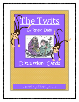 Roald Dahl THE TWITS - Discussion Cards