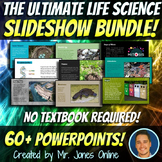 Life Science Powerpoints: the ULTIMATE Biology Life Scienc
