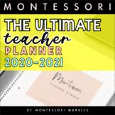 THE ULTIMATE MONTESSORI TEACHER PLANNER JULY 2020 - DECEMBER 2021
