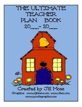 THE ULTIMATE TEACHER PLAN BOOK