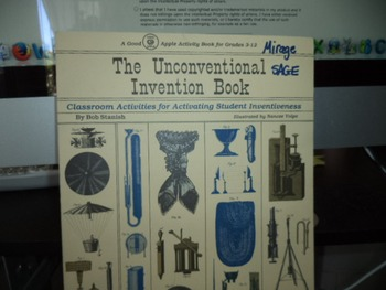 THE UNCONVENTIONAL INVENTION BOOK ISBN 0 86653 035 5