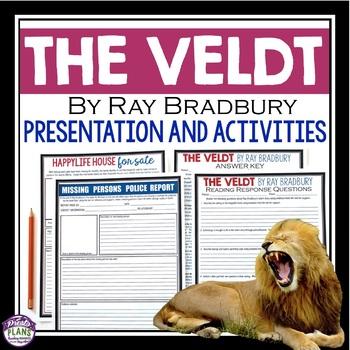 THE VELDT BY RAY BRADBURY (SHORT STORY PRESENTATION & ACTIVITIES)