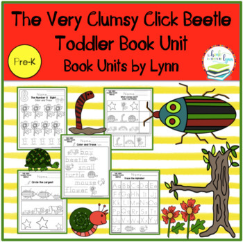 THE VERY CLUMSY CLICK BEETLE TODDLER BOOK UNIT