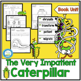 THE VERY IMPATIENT CATERPILLAR BOOK UNIT