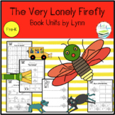 THE VERY LONELY FIREFLY  TODDLER BOOK UNIT