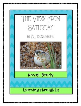 THE VIEW FROM SATURDAY by E.L. Konigsburg - Novel Study
