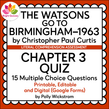 THE WATSONS GO TO BIRMINGHAM--1963 | CHAPTER 3 QUIZ | 15 QUESTIONS
