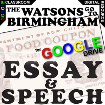 THE WATSONS GO TO BIRMINGHAM Essay Prompts and Speech (Created for Digital)