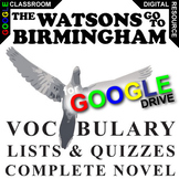 THE WATSONS GO TO BIRMINGHAM Vocabulary List and Quiz (Cre