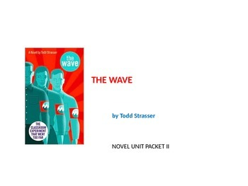 THE WAVE by Todd Strasser NOVEL UNIT PACKET II
