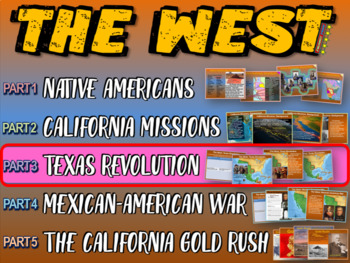THE WEST! (PART 3: TEXAS REVOLUTION) visual, textual, engaging 133-slide PPT