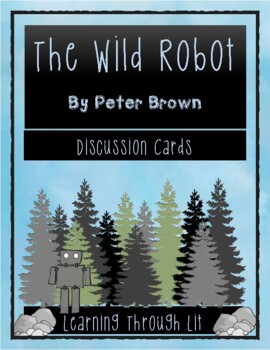 THE WILD ROBOT by Peter Brown  - Discussion Cards