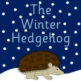 THE WINTER HEDGEHOG book study PLUS Hibernation resources- CARTWRIGHT