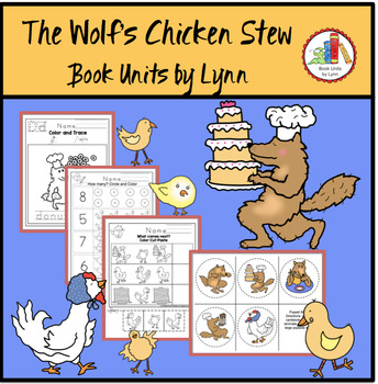 THE WOLF'S CHICKEN STEW  BOOK UNIT