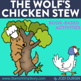 THE WOLF'S CHICKEN STEW Activities and Read Aloud Lessons for Distance Learning