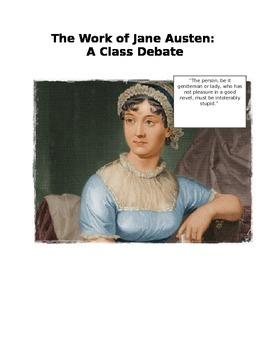 THE WORKS OF JANE AUSTEN: A CLASS DEBATE
