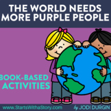 THE WORLD NEEDS MORE PURPLE PEOPLE Activities and Read Alo