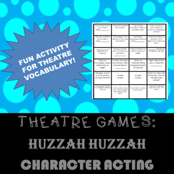 THEATRE GAMES: Introduction to Acting Huzzah Huzzah!
