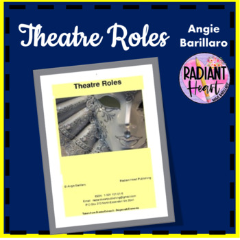 THEATRE ROLES- READING & WORKSHEETS