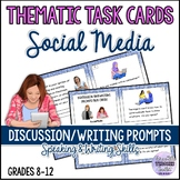 THEMATIC TASK CARDS - SOCIAL MEDIA Speaking/Writing Prompts