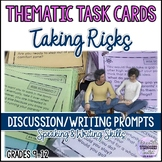 Thematic Task Cards Taking Risks (Comfort zone) Discussion or Writing