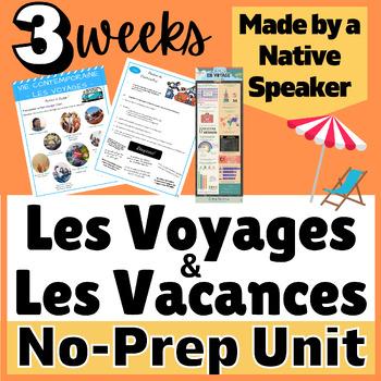 THEMATIC UNIT PLAN - French francais Vie contemporaine Vacances Voyages AP