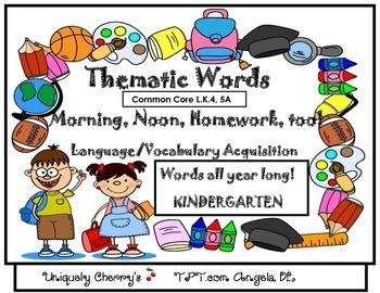 THEMATIC WORDS - Morning, Noon, Homework, too! Kindergarten