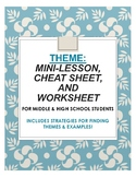 THEME: Mini-lesson, cheat sheet, and worksheet (funny, kid-friendly) R. 9-10.2