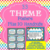 THEME POSTERS AND THEME HANDOUTS