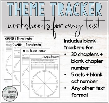 THEME TRACKER WORKSHEETS FOR ANY TEXT - ANY YEAR LEVEL