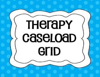 THERAPY CASELOAD GRID