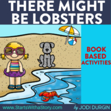 THERE MIGHT BE LOBSTERS Activities and Read Aloud Lessons