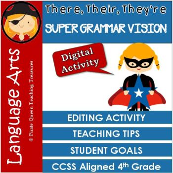 Homophones: THERE, THEIR, THEY'RE Editing Activity/CCSS Aligned